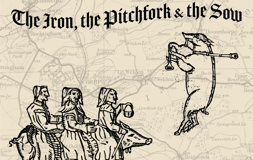The Iron, The Pitchfork & The Sow